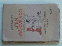 Hradecký - Sen májové noci (1918)