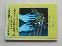 Hrba, Štofa, Pavelka - Artritidy a artróza v ordinaci praktického lékaře (1999)