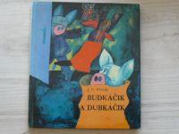 Hronský - Budkáčik a Dubkáčik (1957) il. Zimka, slovensky