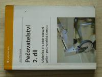 Mlýnková - Pečovatelství 2. díl - učebnice pro obor sociální péče - pečovatelská činnost (2010)