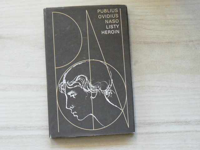 Publius Ovidius Naso - Listy heroin (1987) il. O. Kulhánek