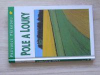 Reichholf - Pole a louky - Ekologie středoevropské kulturní krajiny (1999) Průvodce přírodou