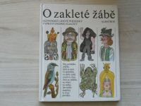 Sliacky - O zakleté žábě - Slovenské lidové pohádky (1985)