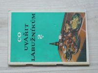 Syrový - Co uvařit labužníkům? (1968)
