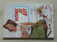 Učíme se šít - Abeceda šití pro dívky od třinácti let (1990)