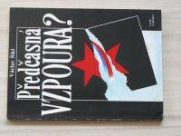 Václav Šikl - Předčasná vzpoura? (1992)