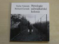 Vokolek, Čermák - Mytologie zahrádkářské kolonie (2010)