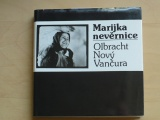 Marijka nevěrnice - Olbracht, Nový,Vančura (1982)