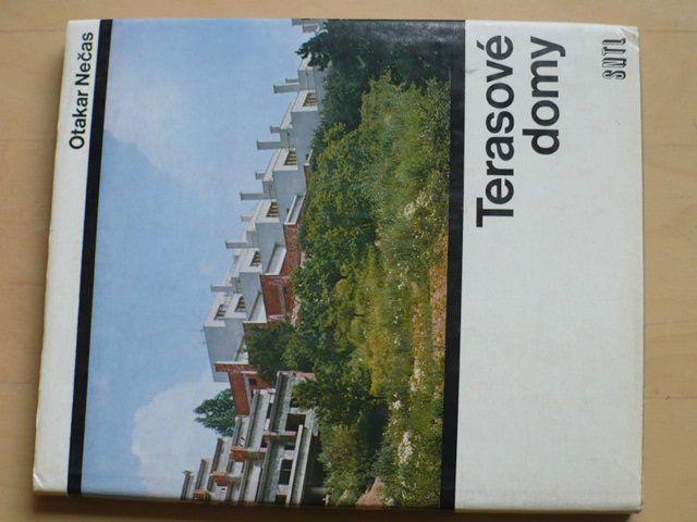 Otakar Nečas - Terasové domy (SNTL 1976)