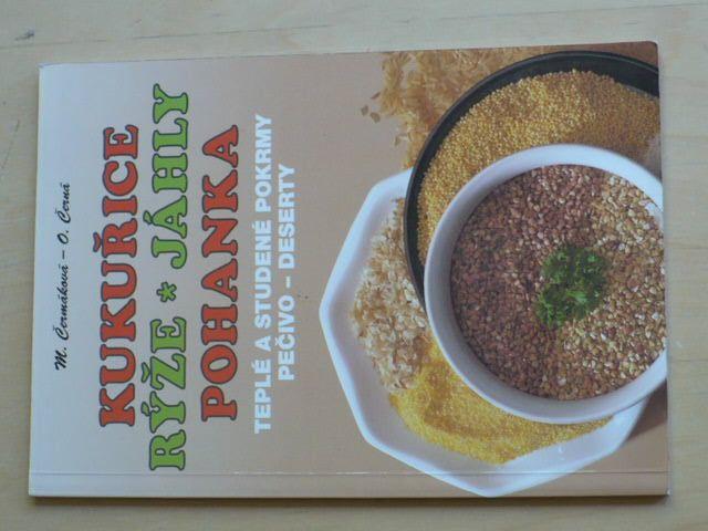 Čermáková - Kukuřice, rýže, jáhly, pohanka - teplé a studené pokrmy - pečivo - deserty (1999)