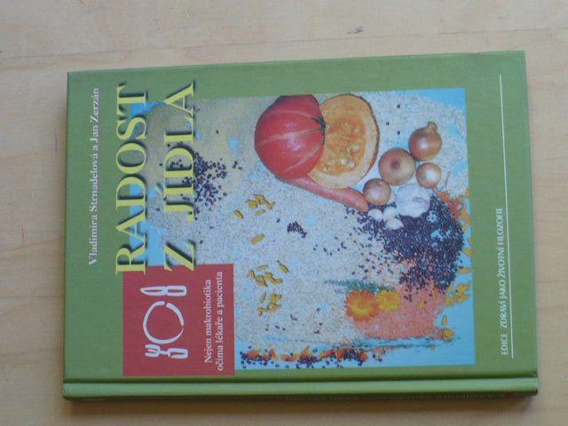 Strnadelová - Radost z jídla - Nejen makrobiotika očima lékaře a pacienta (2002)
