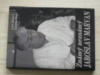Bártová, Nowa - Známý neznámý Jaroslav Marvan (2003)