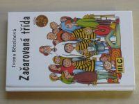 Březinová - Začarovaná třída (2004)