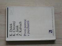 Dušek, Chromý, Janík, Kalvach - První pomoc v psychiatrii (1975)