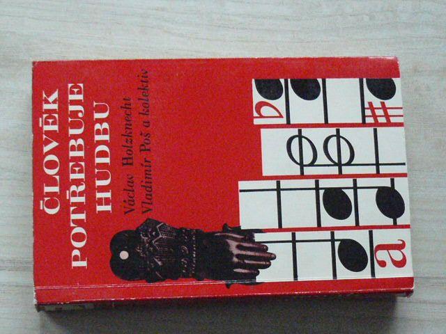 Holzknecht, Poš a kol. - Člověk potřebuje hudbu (Panton 1969)