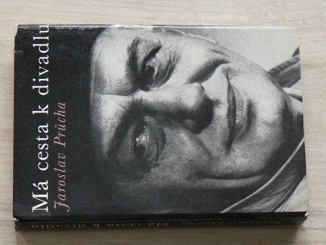 Jaroslav Průcha - Má cesta k divadlu (1977)