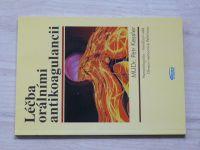 Kessler - Léčba orálními antikoagulancii (2002)