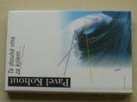 Kohout - Ta dlouhá vlna za kýlem... (2000)