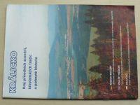 Králicko - Kraj přírodních scenérií, křesťanských tradic a pohnuté historie (2004)