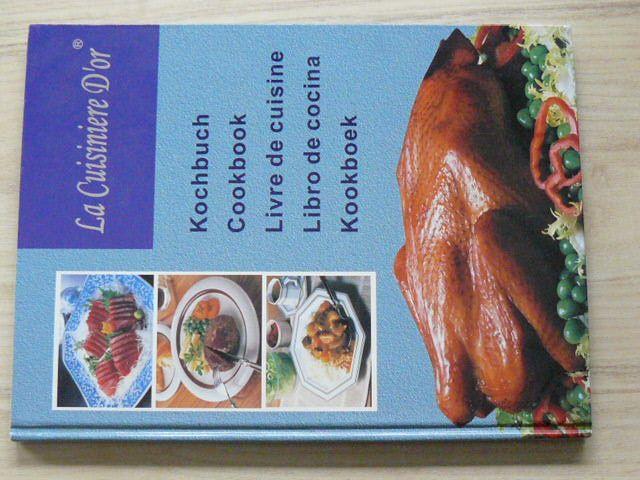 La Cuisiniere D´or - Kochbuch - Cookbook - Livre de cuisine - Libro de cocina - Kookboek (nedatováno) francouzská vícejazyčná kuchařka