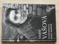 Marie Vášová ve vzpomínkách Aleny Filipové (1998)