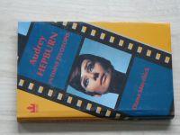 Maychick - Audrey Hepburn - Intimní životopis (1994)