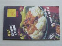 Perly evropské kuchyně - Zelenina nápaditě a chutně (1991)