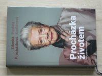 Procházková, Kadlecová - Zdenka Procházková - Procházka životem (2017)