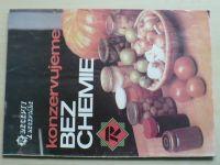 Recepty z receptáře - Konzervujeme bez chemie (1991)