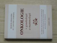 Sborník přednášek ze 7. ročníku sympozia - Onkologie v gynekologii a mammologii - leden 2002