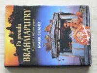 Shand - Po proudu Brahmaputry - Putování s říčním psem (2003)