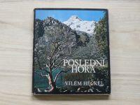 Vilém Heckel - Poslední hora (1972) fotografie z expedice Peru 70´