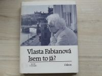 Vlasta Fabianová - Jsem to já? (1993)