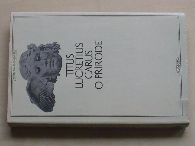 Antická knihovna sv. 12 - Carus - O přírodě (1971)