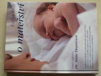 Deansová - Kniha knih o mateřství (2004)