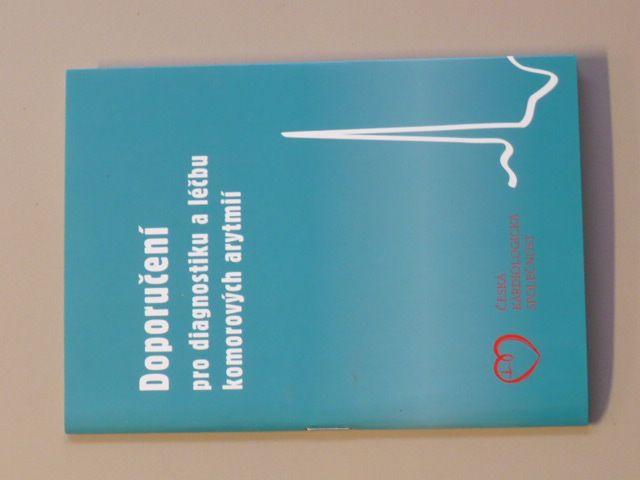 Doporučení pro diagnostiku a léčbu komorových arytmií - kapesní verze (2006)