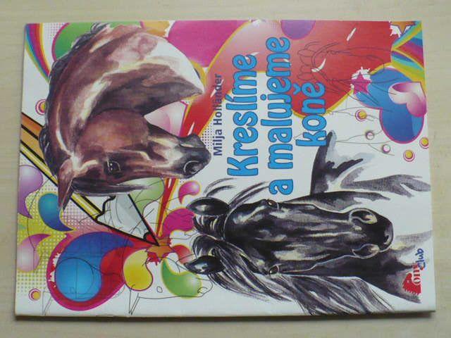 Holländer - Kreslíme a malujeme koně (2011)