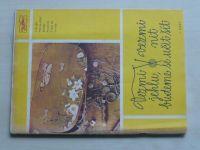 Květen - Ateliér pro služby ženám -Kolekce IX č. 86-Vezmi jehlu, vezmi nit, budeme se učit šít(1979)