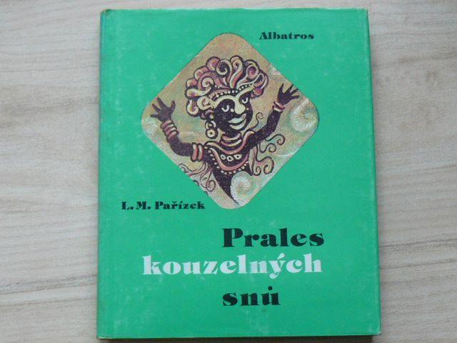 Pařízek - Prales kouzelných snů (1987)