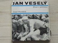 Pondělík - Jan Veselý - Život v pelotonu (1968)
