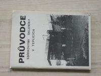 Průvodce sbírkovými skleníky v Teplicích (1984)