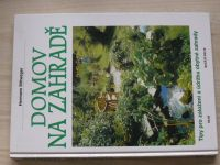 Rittweger - Domov na zahradě (1997) Tipy pro založení a údržbu obytné zahrady