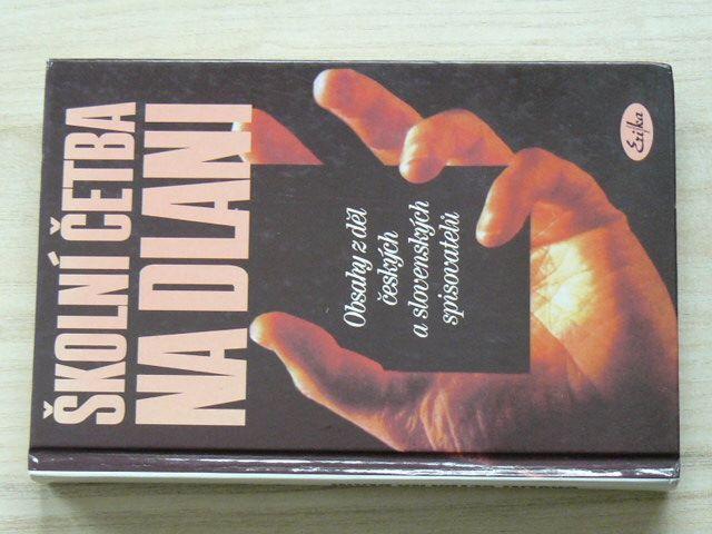 Školní četba na dlani - Obsahy z děl českých a slovenských spisovatelů (1996)