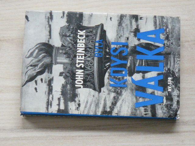 Steinbeck - Byla kdysi válka (1965)