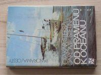 Štěrba, Štětina - Od pramenů k oceánu (1986)