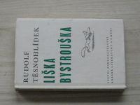 Těsnohlídek - Liška Bystrouška (1964) il. S. Lolek