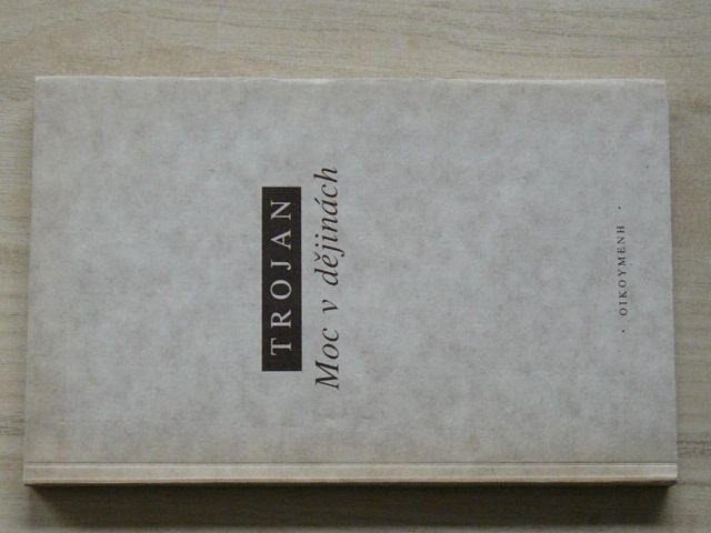 Trojan - Moc v dějinách (1994)