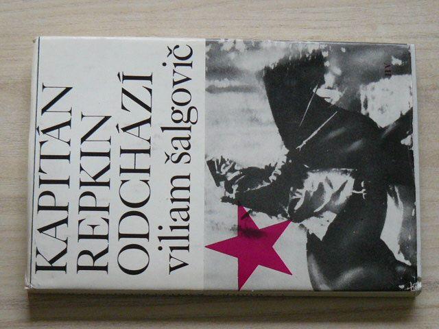 Viliam Šalgovič - Kapitán Repkin odchází (1973) Ján Nálepka - učitel, partyzán, hrdina