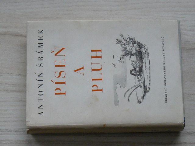 Antonín Šrámek - Píseň a pluh (1943)