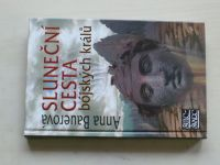 Bauerová - Sluneční cesta bójských králů (2011)